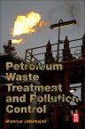 Petroleum Waste Treatment and Pollution Control, 1st Edition,Shahryar Jafarinejad,ISBN9780128092439