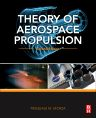 Theory of Aerospace Propulsion, 2nd Edition,Pasquale Sforza,ISBN9780128093269