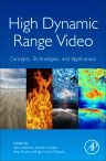 High Dynamic Range Video, 1st Edition,Alan Chalmers,Patrizio Campisi,Peter Shirley,Igor Olaizola,ISBN9780128094778