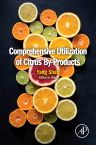 Comprehensive Utilization of Citrus By-products, 1st Edition,Yang Shan,ISBN9780128097854