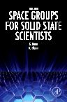 Space Groups for Solid State Scientists, 3rd Edition,Michael Glazer,Gerald Burns,ISBN9780128100615