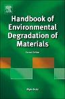 Handbook of Environmental Degradation of Materials, 2nd Edition,Myer Kutz,ISBN9780128101735