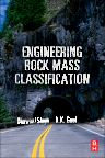 Engineering Rock Mass Classification, 1st Edition,R Goel,Bhawani Singh,ISBN9780128103647