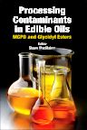 Processing Contaminants in Edible Oils, 1st Edition,Shaun MacMahon,ISBN9780128103814
