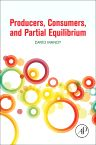 Producers, Consumers, and Partial Equilibrium, 1st Edition,David Mandy,ISBN9780128110232