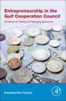 Entrepreneurship in the Gulf Cooperation Council, 1st Edition,Alexandrina Maria Pauceanu,ISBN9780128112885