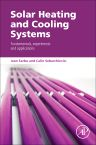 Solar Heating and Cooling Systems , 1st Edition,Ioan Sarbu,Calin Sebarchievici,ISBN9780128116623