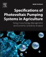 Specifications of Photovoltaic Pumping Systems in Agriculture, 1st Edition,Imene Yahyaoui,ISBN9780128120392