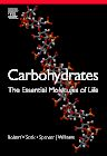 Carbohydrates: The Essential Molecules of Life, 2nd Edition,Robert Stick,Spencer Williams,ISBN9780240521183