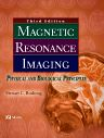 Magnetic Resonance Imaging, 3rd Edition,Stewart Bushong,ISBN9780323014854