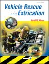 Vehicle Rescue and Extrication, 2nd Edition,Ronald Moore,ISBN9780323018333