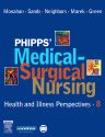 Phipps' Medical-Surgical Nursing, 8th Edition,Frances Monahan,Judith Sands,Marianne Neighbors,Jane Marek,Carol Green-Nigro,ISBN9780323031974