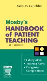 Mosby's Handbook of Patient Teaching, 3rd Edition,Mary Canobbio,ISBN9780323032087