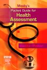 Mosby's Pocket Guide for Health Assessment, 6th Edition,Pamela Weilitz,Patricia Potter,ISBN9780323042291