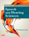 Review of Speech and Hearing Sciences, 1st Edition,Norman Lass,ISBN9780323043441