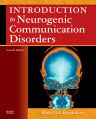 Introduction to Neurogenic Communication Disorders, 7th Edition,Robert Brookshire,ISBN9780323045315