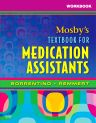 Workbook for Mosby's Textbook for Medication Assistants, 1st Edition,Sheila Sorrentino,Diann Muzyka,ISBN9780323049009