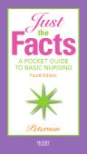Just the Facts, 4th Edition,Veronica Peterson,ISBN9780323055208