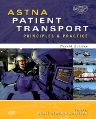 ASTNA Patient Transport, 4th Edition,Renee Holleran,ISBN9780323057493