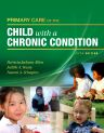 Primary Care of the Child with a Chronic Condition, 5th Edition,Patricia Jackson Allen,Judith Vessey,Naomi Schapiro,ISBN9780323058773