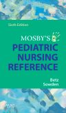 Mosby's Pediatric Nursing Reference - E-Book, 6th Edition,Cecily Betz,Linda Sowden,ISBN9780323059435