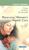 Clinical Companion for Maternity & Women's Health Care - E-Book, 1st Edition,Shannon Perry,Mary Catherine Cashion,Deitra Lowdermilk,ISBN9780323060592