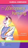 Clinical Companion for Maternity Nursing - E-Book, 1st Edition,Shannon Perry,Deitra Lowdermilk,ISBN9780323060615