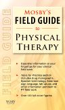 Mosby's Field Guide to Physical Therapy, 1st Edition, Mosby,ISBN9780323063869