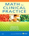 Math for Clinical Practice, 2nd Edition,Denise Macklin,Cynthia Chernecky,Mother Helena Infortuna,ISBN9780323064996