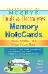 Mosby's Fluids & Electrolytes Memory NoteCards, 2nd Edition,JoAnn Zerwekh,Jo Carol Claborn,Tom Gaglione,ISBN9780323067461