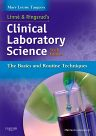 Linne & Ringsrud's Clinical Laboratory Science, 6th Edition,Mary Turgeon,ISBN9780323067829