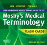 Mosby's Medical Terminology Flash Cards, 2nd Edition, Mosby,ISBN9780323069724
