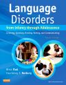 Language Disorders from Infancy through Adolescence, 4th Edition,Rhea Paul,Courtenay Norbury,ISBN9780323071840