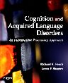 Cognition and Acquired Language Disorders, 1st Edition,Richard Peach,Lewis Shapiro,ISBN9780323072014