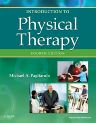Introduction to Physical Therapy, 4th Edition,Michael Pagliarulo,ISBN9780323073950