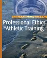 Professional Ethics in Athletic Training - E-Book, 1st Edition,Gretchen Schlabach,Kimberly Peer,ISBN9780323077255