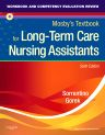 Workbook and Competency Evaluation Review for Mosby's Textbook for Long-Term Care Nursing Assistants, 6th Edition,Sheila Sorrentino,ISBN9780323077583