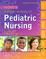 Wong's Clinical Manual of Pediatric Nursing, 8th Edition,David Wilson,Marilyn Hockenberry,ISBN9780323077811