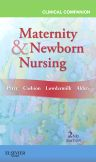 Clinical Companion for Maternity & Newborn Nursing, 2nd Edition,Shannon Perry,Deitra Lowdermilk,ISBN9780323077996