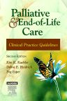 Palliative and End-of-Life Care - E-Book, 2nd Edition,Kim Kuebler,Debra Heidrich,Peg Esper,ISBN9780323078405