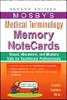 Mosby's Medical Terminology Memory NoteCards, 2nd Edition,JoAnn Zerwekh,Tom Gaglione,ISBN9780323082730