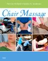 Chair Massage - E-Book, 1st Edition,Patricia Holland,Sandra Anderson,ISBN9780323083034