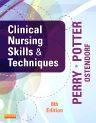 Clinical Nursing Skills and Techniques, 8th Edition,Anne Perry,Patricia Potter,Wendy Ostendorf,ISBN9780323083836