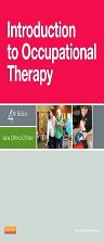 Introduction to Occupational Therapy, 4th Edition,Jane O'Brien,ISBN9780323084659