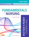 Study Guide for Fundamentals of Nursing, 8th Edition,Patricia Potter,Anne Perry,Patricia Stockert,Amy Hall,Geralyn Ochs,ISBN9780323084697