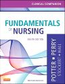 Clinical Companion for Fundamentals of Nursing, 8th Edition,Patricia Potter,Anne Perry,Patricia Stockert,Amy Hall,Veronica Peterson,ISBN9780323085267
