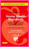 Handbook of Home Health Standards, Revised Reprint - E-Book, 5th Edition,Tina Marrelli,ISBN9780323086141