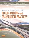 Basic & Applied Concepts of Blood Banking and Transfusion Practices, 3rd Edition,Kathy Blaney,Paula Howard,ISBN9780323086639