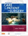 Alexander's Care of the Patient in Surgery, 15th Edition,Jane Rothrock,ISBN9780323089425