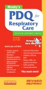 Mosby's PDQ for Respiratory Care - Revised Reprint, 2nd Edition,Helen Corning,ISBN9780323100724
